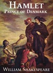 William Shakespeare - Hamlet,  Prince of Denmark [eKönyv: epub,  mobi]