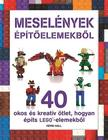 - LEGO - Meselények építőelemekből