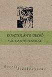 KOSZTOLÁNYI DEZSŐ - Válogatott novellák [eKönyv: epub, mobi]<!--span style='font-size:10px;'>(G)</span-->