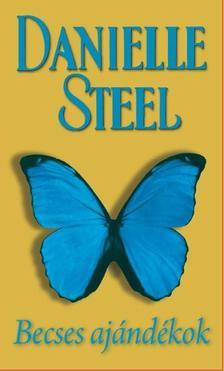Danielle Steel - BECSES AJÁNDÉKOK