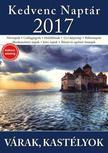 CSOSCH KIADÓ - Kedvenc Naptár 2017 - Várak,  Kastélyok