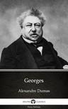 Delphi Classics Alexandre Dumas, - Georges by Alexandre Dumas (Illustrated) [eKönyv: epub,  mobi]
