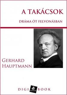 Hauptmann Gerhard - A takácsok [eKönyv: epub, mobi]