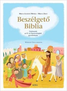 MIKLYA-LUZSÁNYI MÓNIKA - MIKLYA ZSOLT - Beszélgető Biblia