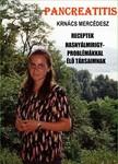 Mercédesz Krnács - PANCREATITIS - Receptek hasnyálmirigy-problémákkal élő társaimnak [eKönyv: pdf, epub, mobi]