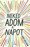 Jandy Nelson - Neked adom a napot<!--span style='font-size:10px;'>(G)</span-->