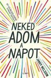 Jandy Nelson - Neked adom a napot