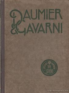 Holme, Charles (szerk.) - Daumier and Gavarni with critical and biographical notes [antikvár]