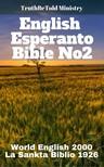 TruthBeTold Ministry, Joern Andre Halseth, Rainbow Missions, Ludwik Lazar Zamenhof - English Esperanto Bible No2 [eKönyv: epub,  mobi]