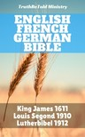 Joern Andre Halseth TruthBetold Ministry, - English French German Bible [eKönyv: epub,  mobi]