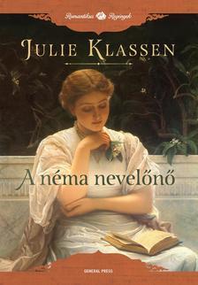 Julie Klassen - A néma nevelőnő