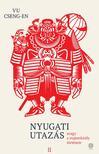Vu Cseng-en - Nyugati utazás 2. - avagy a majomkirály története