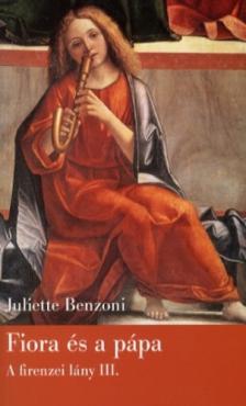 Juliette Benzoni - Fiora és a pápa