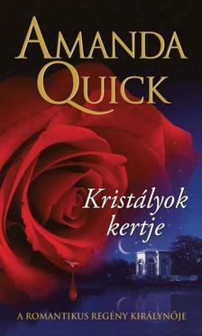 Amanda Quick - KRISTÁLYOK KERTJE