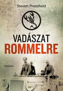 Steven Pressfield - Vadászat Rommelre ###