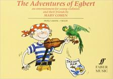 COHEN, MARY - THE ADVENTURES OF EGBERT PUPIL'S BOOK  - VIOLIN