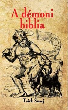 Tsirk Susej magus - A démoni biblia