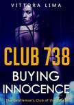 Lima Vittoria - Club 738 - Buying Innocence [eKönyv: epub,  mobi]