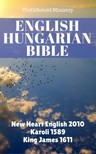 Joern Andre Halseth, Gáspár Károli, Wayne A. Mitchell, Mark D. Harness, TruthBetold Ministry - English Hungarian Bible [eKönyv: epub,  mobi]