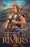 Francine Rivers - Ha eljön a hajnal<!--span style='font-size:10px;'>(G)</span-->