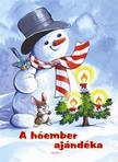 - A hóember ajándéka