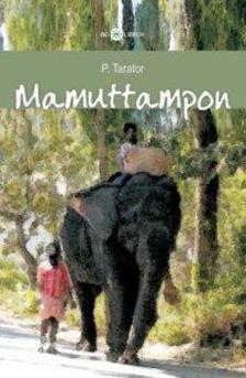 TARATOR, P. - Mamuttampon