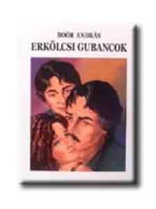 Boór András - Erkölcsi gubancok - novellák bűneinkről -(Holoprint kiadás)
