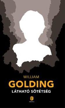Willam Golding - Látható sötétség