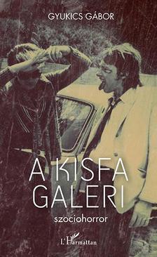 Gyukics Gábor - A Kisfa galeri