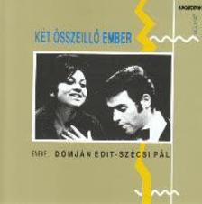 Domján Edit - Szécsi Pál - Két összeillő ember - CD -