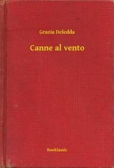 Grazia Deledda - Canne al vento [eKönyv: epub, mobi]