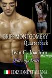 Joachim Jean - Griff Montgomery,  Quarterback,  Edizione Italiana [eKönyv: epub,  mobi]