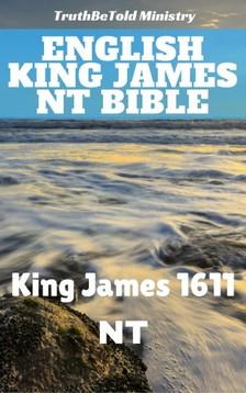 King James, TruthBeTold Ministry, TruthBetold Ministry - English King James NT Bible [eKönyv: epub, mobi]