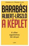 Barabási Albert László - A képlet - A siker egyetemes törvényei [eKönyv: epub, mobi]
