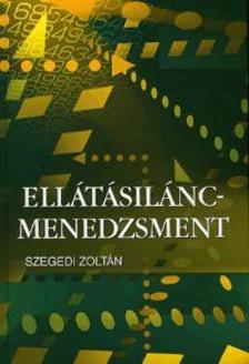 DR. SZEGEDI ZOLTÁN - ELLÁTÁSILÁNC-MENEDZSMENT
