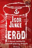 Igor Janke - Erőd - A Harcoló Szolidaritás földalatti hadsereg története<!--span style='font-size:10px;'>(G)</span-->