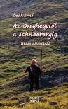 Deák Ernő - Az Öreghegytől a Schneebergig
