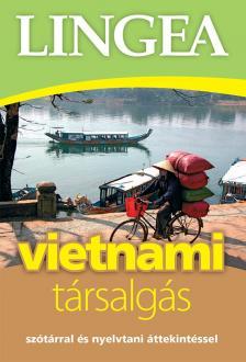 - Vietnami társalgás - Szótárral és nyelvtani áttekintéssel