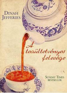 Dinah Jefferies - A teaültetvényes felesége