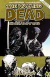Robert Kirkman (szerző), Charlie Adlard (illusztrátor) - The Walking Dead Élőhalottak 14. - Nincs kiút<!--span style='font-size:10px;'>(G)</span-->