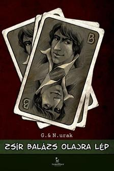 G. & N. URAK - Zsír Balázs olajra lép
