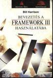 Harrison, Bill - Bevezetés a Framework III használatába [antikvár]