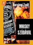 Harsányi Zsolt - Whisky szódával [eKönyv: epub, mobi]<!--span style='font-size:10px;'>(G)</span-->