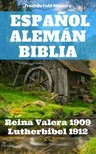Joern Andre Halseth TruthBetold Ministry, - Espanol Alemán Biblia [eKönyv: epub,  mobi]
