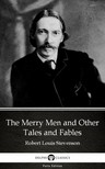 Delphi Classics Robert Louis Stevenson, - The Merry Men and Other Tales and Fables by Robert Louis Stevenson (Illustrated) [eKönyv: epub,  mobi]