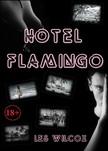 Wilcox Les - Hotel Flamingo [eKönyv: epub, mobi]