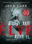 John Cure - A lány, akit élve ástak el<!--span style='font-size:10px;'>(G)</span-->