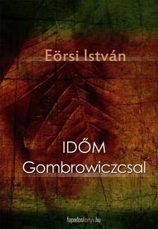Eörsi István - Időm Gombroviczcsal [eKönyv: epub, mobi]