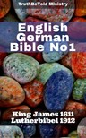 TruthBeTold Ministry, Joern Andre Halseth, King James, Martin Luther - English German Bible No1 [eKönyv: epub,  mobi]