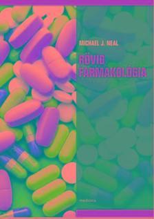 Neal M.J. - Rövid farmakológia 8. kiad.